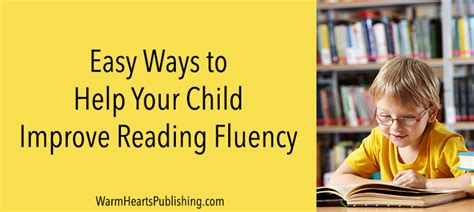 8 Ways To Encourage Your Children To Read by Easy Ways To Help Your Child Improve Reading Fluency