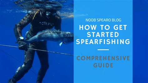 99 tips to get better at spearfishing actionable information to improve your spearfishing books get started spearfishing guide comprehensive