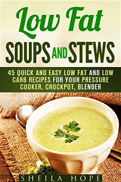 low carb cooker cookbook soups stews appetizers entrees books cookbooks list the best selling quot blenders quot cookbooks