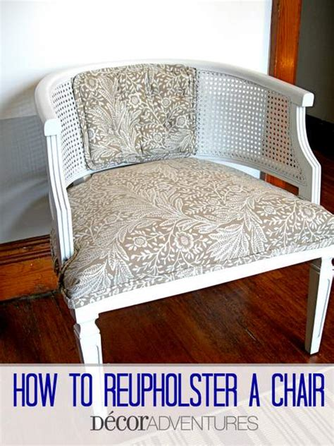 How To Re Upholster A by How To Reupholster A Chair 187 Decor Adventures