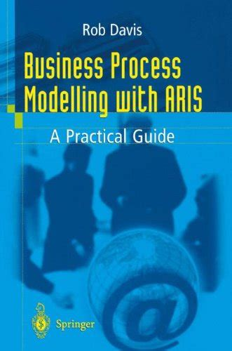 work visible exposing time theft to optimize work flow books 1 business process modelling with aris a practical