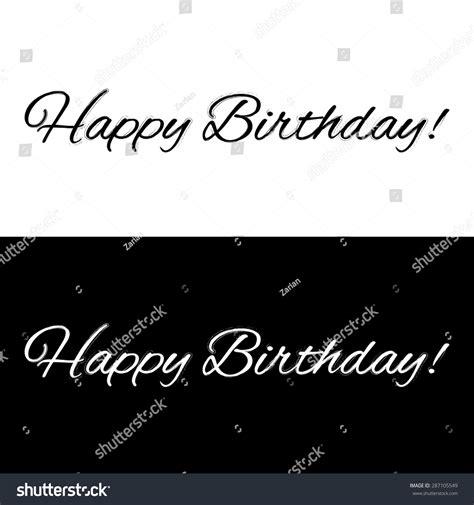 Banner Happy Birthday Black White happy birthday banner on black white stock vector 287105549