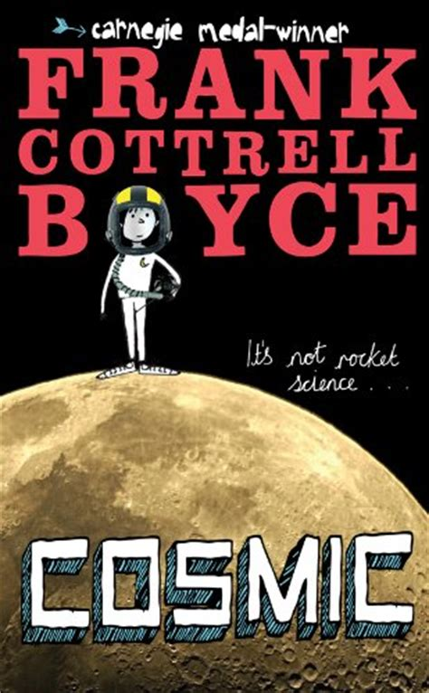 cosmic in books book review cosmic by frank cottrell boyce