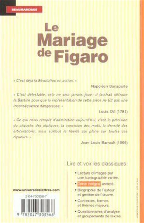 libro le mariage de figaro livre le mariage de figaro pierre augustin caron de beaumarchais