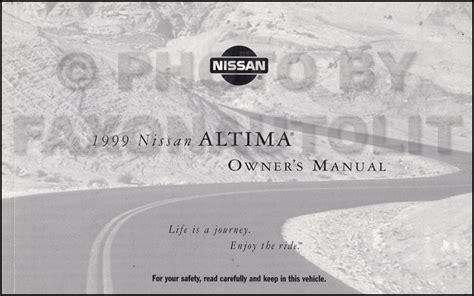 car maintenance manuals 1999 nissan altima on board diagnostic system 1999 nissan altima owner s manual original