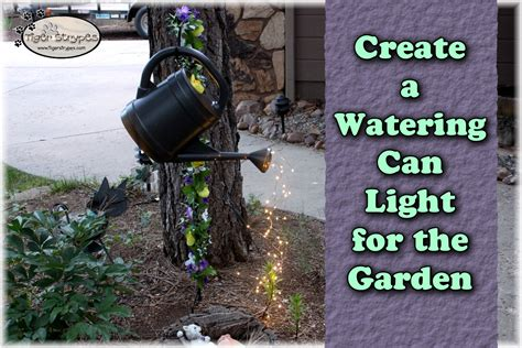 watering can with lights create a watering can light for the garden tigerstrypesblog