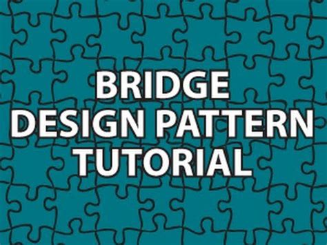 bridge design pattern youtube bridge design pattern youtube