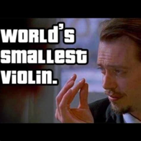 Smallest Violin Meme - 17 best images about steve buscemi on pinterest harry