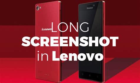 Hp Lenovo Vibe Z2 Pro Di Malaysia cara screenshot panjang hp lenovo pencury mana saya