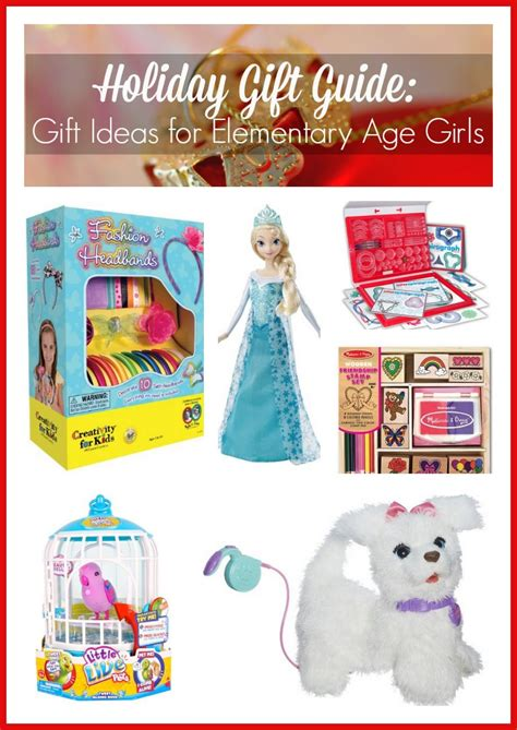holiday gift guide gift ideas for elementary age girls