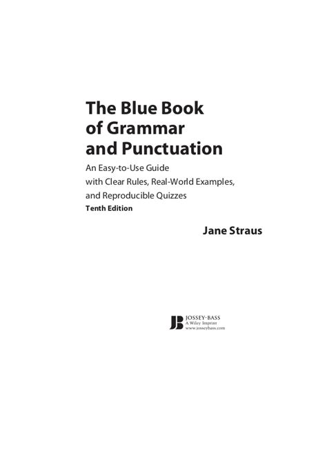 the blue book of grammar and punctuation an easy to use guide with clear real world exles and reproducible quizzes the blue book of grammar and punctuation
