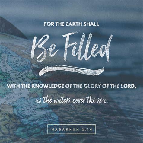 bible verse may the god of all comfort habakkuk 2 14