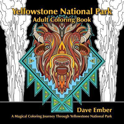 harry potter coloring book bam yellowstone national park coloring book a magical
