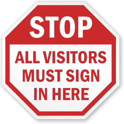 all visitors must sign in template visitor signs puts a stop to unauthorized admittance