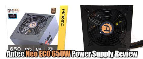 Antec Neo Eco Classic 650w 80 Bronze antec neo eco 650w power supply review antec neo eco 650w power supply review