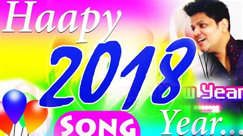 new year 2018 song mp3 happy new year song 2018 happy new year song for