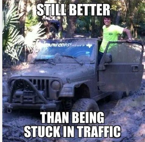 jeep stuck in mud meme 1000 images about jeep slogans memes on