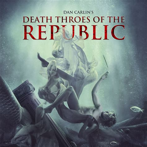 tattoo history podcast hardcore history death throes of the republic series