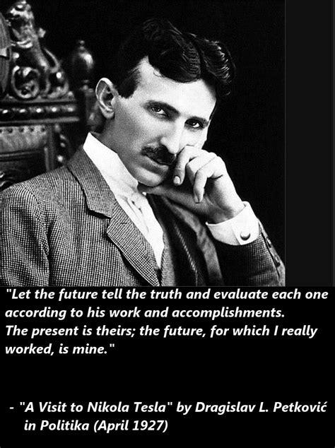 Tesla Quote Nikola Tesla S Quotes Tesla Benvitalis S