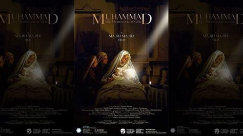 muhammad biography film muhammad messenger of god premieres to sold out