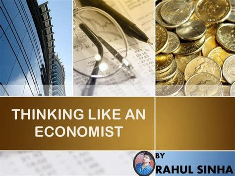Chapter 2 Thinking Like An Economist Mba by Thinking Like An Economist
