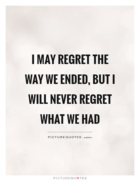 quotes about regret regret quotes regret sayings regret picture quotes
