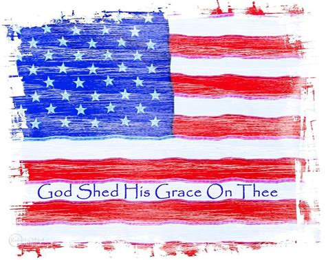 America America God Shed His Grace On Thee by God Shed His Grace On Thee Photograph By Robert Oneil