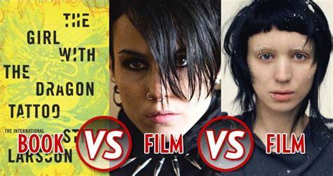 dragon tattoo book vs movie book vs film vs film the girls with the dragon tattoos