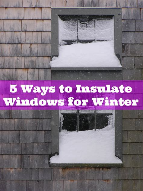 what is the best way to insulate a basement how to insulate windows for winter apartment therapy