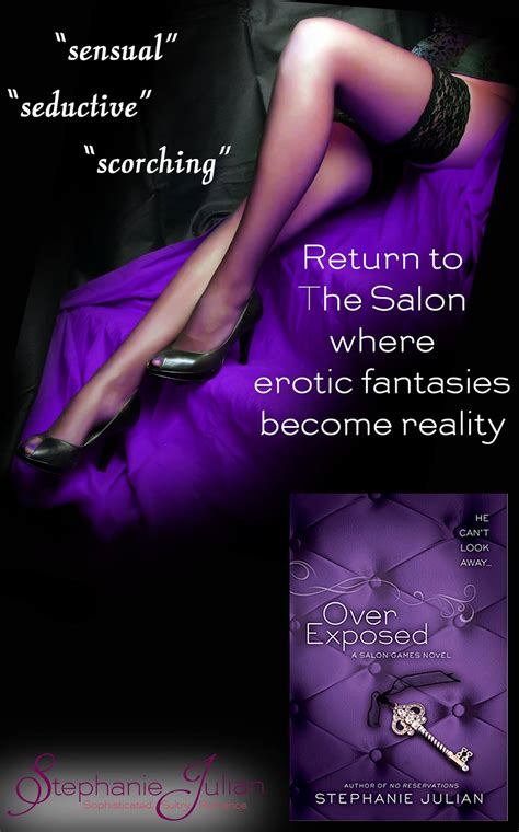 i want you in my bed release blast over exposed salon games 3 by stephanie julian books to breathe