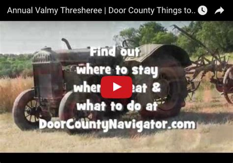 Door County Things To Do by Annual Valmy Thresheree Door County Things To Do Door