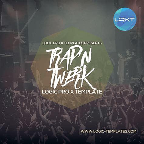 Trap N Twerk Logic Pro X Template Trap Logic Pro X Template