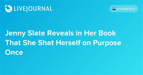 slate reveals in book that she shat herself on