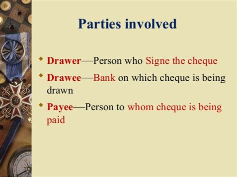 Meaning Of Drawer And Drawee Of Cheque by Bill And Cheque