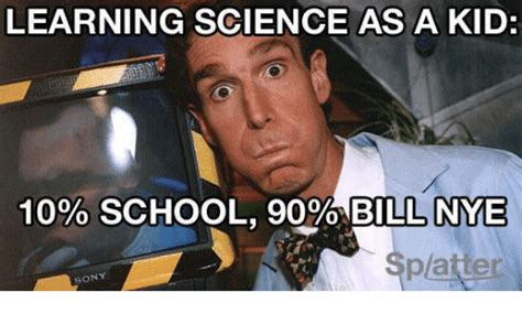 Nye Meme - funny bill nye memes of 2016 on sizzle bae