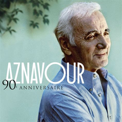 best of charles aznavour 90e anniversaire best of charles aznavour