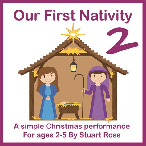 our house the musical script our first nativity two super simple nativity play script
