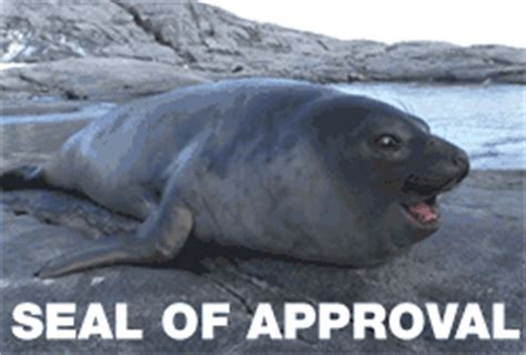 Seal Of Approval Meme - seal archives reaction gifs