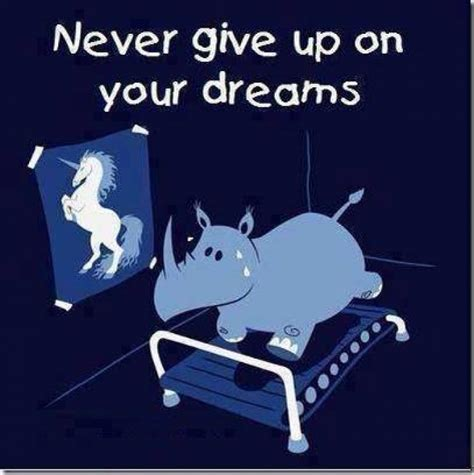 Never Give Up Meme - never give up on your dreams cartoon jokes memes