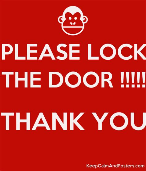 and lock the door lock the door thank you keep calm and
