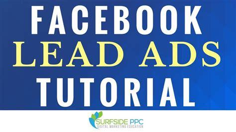 facebook ads video tutorial facebook lead ads tutorial how to create facebook lead