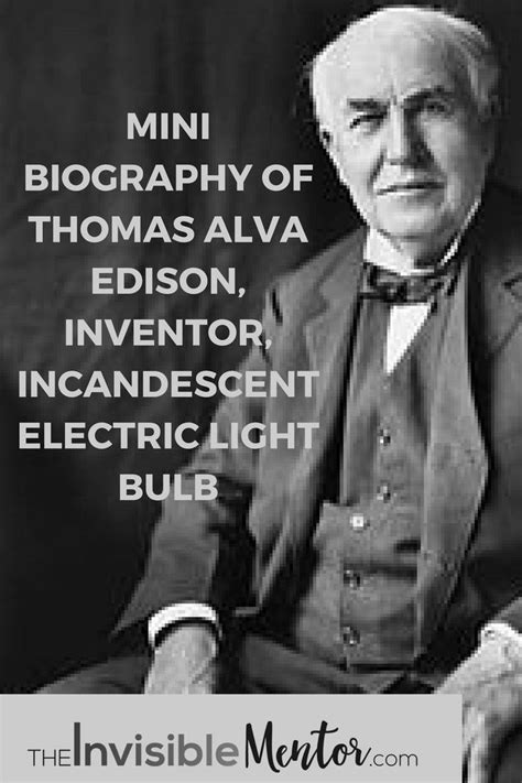 biography of thomas alva edison 80 best lessons from wise people images on pinterest