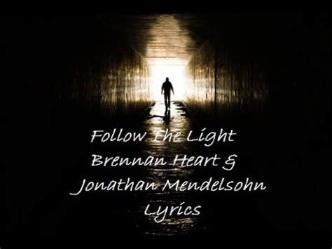 Follow The Light by Follow The Light Brennan Jonathan Mendelsohn