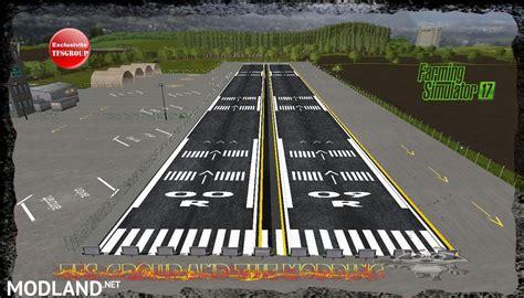 airport design editor choose fs version tfsg fs airport fs17 v 1 0 mod farming simulator 17