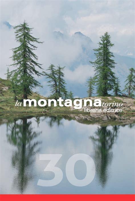 libreria della montagna quot libreria la montagna quot 30 anni di attivit 224