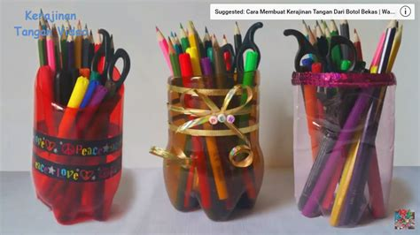 Cara Membuat Kerajinan Tangan Tempat Pensil Dari Botol Aqua | cara membuat kerajinan tangan tempat pensil dari botol
