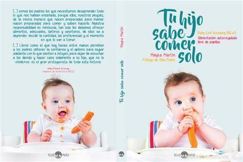 libro baby led weaning 70 tu hijo sabe comer solo baby led weaning blw comprar libros de medicina farmacia y salud