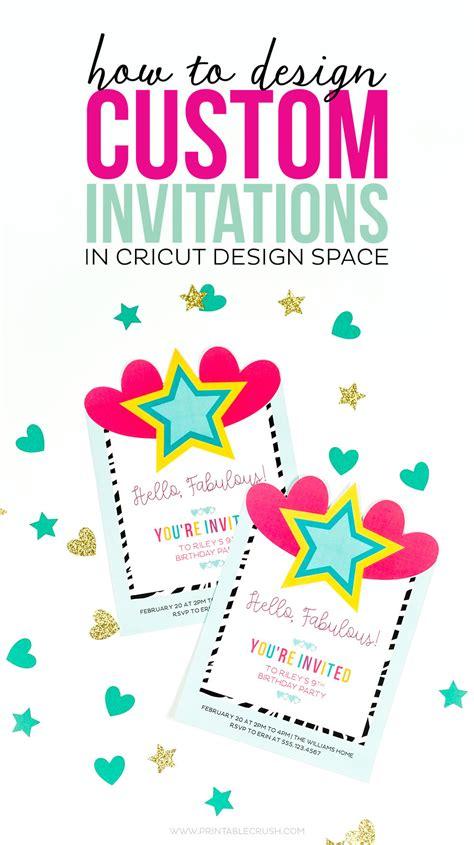 design invitation from scratch how to design custom invitations in cricut design space