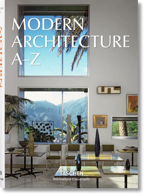 libro modern architecture a z modern architecture a z bibliotheca universalis