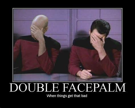 Facepalm Memes - double facepalm meme